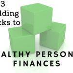 Rodney Williams' Three Building Blocks To Healthy Personal Finances